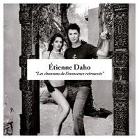 Les Chansons de l'innocence retrouvée d'Etienne Daho