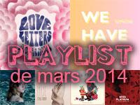 Playlist de mars 2014