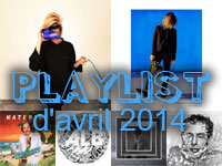 Playlist d'avril 2014