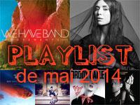 Playlist de mai 2014