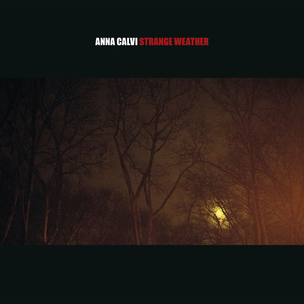 Anna Calvi et David Byrne – Strange Weather