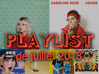 Playlist de juillet 2018