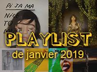 Playlist de janvier 2019